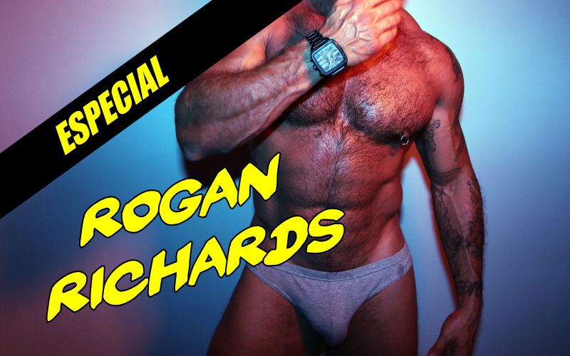 Especial: 6 fodas com Rogan Richards