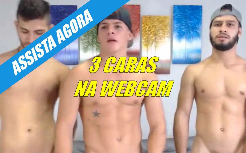 3 caras fazendo putaria na webcam