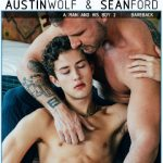 Sean Ford senta na pica do Austin Wolf sem camisinha!