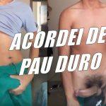 Cafuçu grava video para mostrar que acordou de pau duro